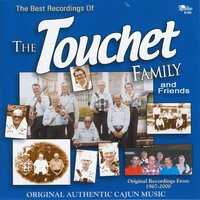 The Best of the Touchet Family and Friends — The Touchet Family