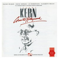 Jerome Kern Goes to Hollywood (1985 Donmar Warehouse Cast Recording) — Jerome Kern Goes To Hollywood - 1985 Donmar Warehouse Cast, 1985 Donmar Warehouse Cast