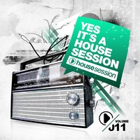 Yes, It's a Housesession, Vol. 11 — сборник