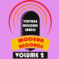 Vintage Record Labels: Modern Records, Vol. 2 — сборник