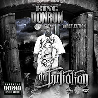 The Initiation — King Don Ron