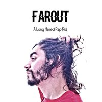 A Long Haired Rap Kid — Farout