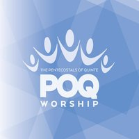 Poq Worship — The Pentecostals of Quinte
