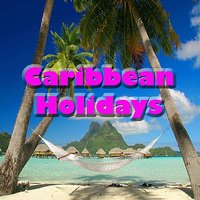 Caribbean Holidays — Beat Out Brothers