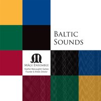 Baltic Sounds — Mägi Ensemble