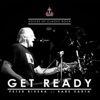 "Live By The Waterside ""Get Ready"" Ft. Peter Rivera of Rare Earth — Peter Rivera, The Voices of Classic Rock"