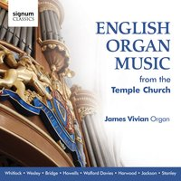 English Organ Music from the Temple Church — James Vivian