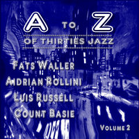 A to Z of Thirties Jazz Volume. 2 — Glen Gray, The Casa Loma Orchestra