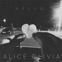 Hello (Cover) — Alice Olivia
