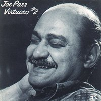 Virtuoso #2 — Joe Pass