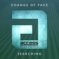 Searching — Change of Pace