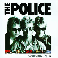 Greatest Hits — The Police