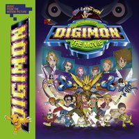 Digimon: The Movie (Music From The Motion Picture) — Digimon Soundtrack
