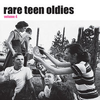 Rare Teen Oldies vol. 4 — сборник