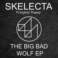 The Big Bad Wolf EP — Skelecta