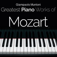 Mozart: Greatest Piano Works — Giampaolo Muntoni