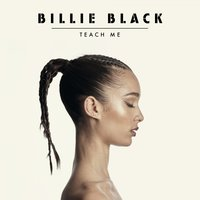 Teach Me — Billie Black