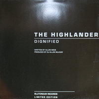 Dignified — The Highlander
