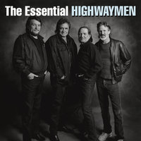 The Essential Highwaymen — The Highwaymen