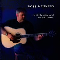 Scottish Voice and Acoustic Guitar — Ross Kennedy