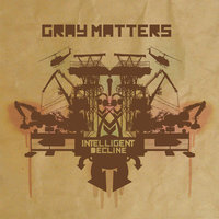 Intelligent Decline — Gray Matters