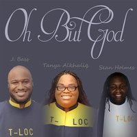 Oh but God — J. Bass, Sean Holmes & Tanya Alkhaliq