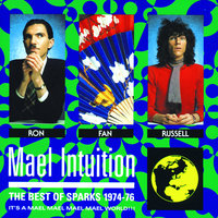 Mael Intuition: Best Of Sparks 1974-76 — Sparks