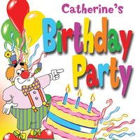 Catherine's Birthday Party — The Fun Factory, The Tiny Boppers