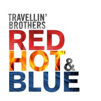 Red Hot & Blue — Travellin´ Brothers