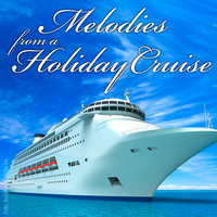 Melodies From A Holiday Cruise — сборник