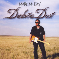 Dakota Dust — Mark Mckay