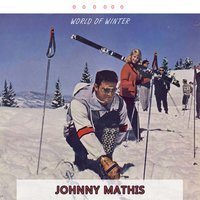 World Of Winter — Johnny Mathis