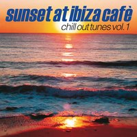 Sunset At Ibiza Cafè, Vol. 1 — сборник