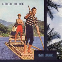 River Upward — Clarence Williams