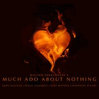 Much Ado About Nothing by William Shakespeare — John Gielgud