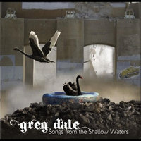 Songs From the Shallow Waters — Greg Dale