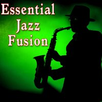 Essential Jazz Fusion — Smooth Jazz Band, Buddy Blues