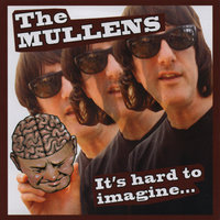 It's Hard to Imagine — The Mullens