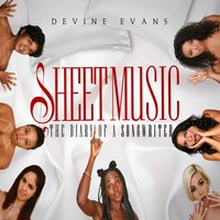 Sheet Music: The Diary of a Songwriter — Day'nah, Devine Evans