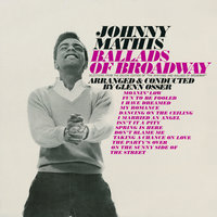 The Ballads of Broadway — Johnny Mathis