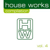 House Works Compilation, Vol. 4 — сборник