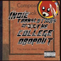 Indie Translations of the College Dropout: The Kanye West Tribute — сборник