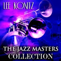 The Jazz Masters Collection — Lee Konitz