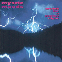Moods for A Stormy Night — The Mystic Moods Orchestra
