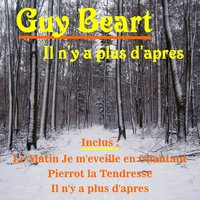 Il n'y a plus d'apres — Guy Béart