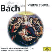 J.S. Bach: Christmas Oratorio (Arias and Choruses) — Franz Crass, Christa Ludwig, Gundula Janowitz, Karl Richter, Munchener Bach-Orchester, Münchener Bach-Chor