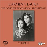 The Complete Discos Ideal Recordings, Vol. 2 — Carmen Y Laura