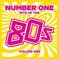 Number 1 Hits of the 80s, Vol. 1 — сборник
