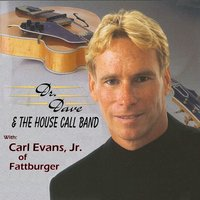 The House Call Band — Dr. Dave