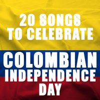 20 Songs to Celebrate Colombian Independence Day — сборник